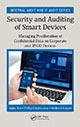 Security and Auditing of Smart Devices: Managing Proliferation of Confidential Data on Corporate and BYOD Devices by Sajay Rai, Philip Chukwuma, and Richard Cozart; ISBN 9781498742054