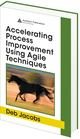 Accelerating Process Improvement Using Agile Techniques