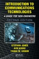Introduction to Communications Technologies: A Guide for Non-Engineers, Second Edition ISBN: 9781420046847