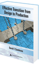 Effective Transition from Design to Production, David F. Ciambrone, ISBN 9781420046861