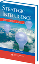 Strategic Intelligence: Business Intelligence, Competitive Intelligence, and Knowledge Management by Jay Liebowitz; ISBN 9780849398681