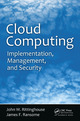 ud Computing: Implementation, Management, and Security