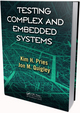 Testing Complex and Embedded Systems, ISBN 978-1-4398-2140-4