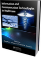 Information and Communication Technologies in Healthcare edited by Stephan Jones and Frank M. Groom. ISBN 9781439854136; $79.95