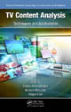 TV Content Analysis: Techniques and Applications, Edited by Yiannis Kompatsiaris, Bernard Merialdo, and Shiguo Lian; ISBN 9781439855607