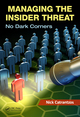 Managing the Insider Threat: No Dark Corners by Nick Catrantzos; ISBN 9781439872925