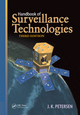 Handbook of Surveillance Technologies, Third Edition by J.K. Petersen, ISBN 978-1-4398-7315-1