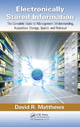 Electronically Stored Information: The Complete Guide to Management, Understanding, Acquisition, Storage, Search, and Retrieval by David R. Matthews, ISBN 978-1-4398-7726-5