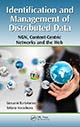 Identification and Management of Distributed Data: NGN, Content-Centric Networks and the Web by Giovanni Bartolomeo and Tatiana Kovacikova; ISBN 9781439879078