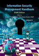 Information Security Management Handbook, Sixth Edition, Volume 6, Edited by Harold F. Tipton, ISBN 978-1-4398-9313-5, $99.95