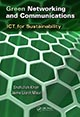 Green Networking and Communications: ICT for Sustainability edited by Shafiullah Khan and Jaime Lloret Mauri; ISBN 9781466568747
