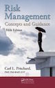 Risk Management: Concepts and Guidance, Fifth Edition by Carl L. Pritchard; ISBN 9781482258455