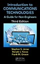 Introduction to Communications Technologies: A Guide for Non-Engineers, Third Edition by Stephan Jones, Ronald J. Kovac, and Frank M. Groom; ISBN 9781498702935