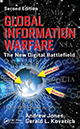 Global Information Warfare: The New Digital Battlefield, Second Edition by Andrew Jones and Gerald L. Kovacich; ISBN 978-1-4987-0325-3