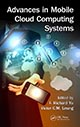 Advances in Mobile Cloud Computing Systems edited by F. Richard Yu and Victor Leung; ISBN 9781498715096