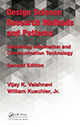 Design Science Research Methods and Patterns: Innovating Information and Communication Technology, 2nd Edition by Vijay K. Vaishnavi and William Kuechler; ISBN 9781498715256