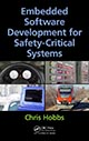 Embedded Software Development for Safety-Critical Systems by Chris Hobbs; ISBN 9781498726702