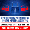 Cybersecurity Preparedness for the Healthcare Sector on August 24-25, 2015 in New York