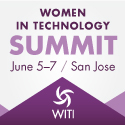 The Women In Technology International (WITI) Summit on June 5-7, 2016 in San Jose